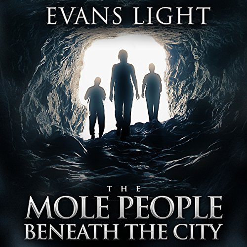 The Mole People Beneath the City audiobook cover art
