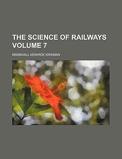 The Science of Railways Volume 7