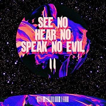 See No,hear No,speak No Evil 2