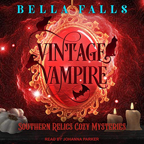 Vintage Vampire: Southern Relics Cozy Mysteries, Book 4