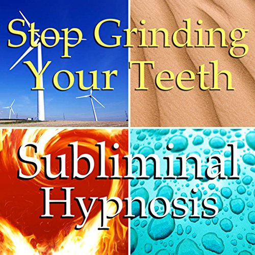 Stop Grinding Your Teeth Subliminal Affirmations cover art