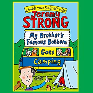 My Brother's Famous Bottom Goes Camping cover art