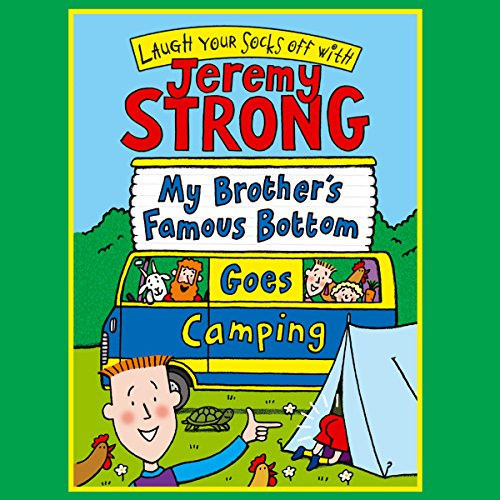 My Brother's Famous Bottom Goes Camping audiobook cover art