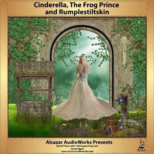 Cinderella, Frog Prince, Rumplestiltskin audiobook cover art