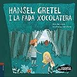 Hansel, Gretel i la Fada Xocolatera: 10 (Contes Desexplicats)
