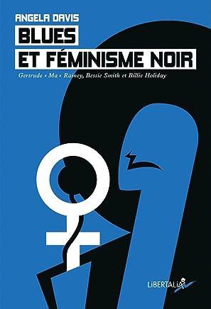 Blues et féminisme noir : Gertrude Ma Rainey, Bessie Smith et Billie Holiday (1CD audio)