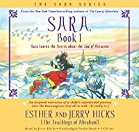 Sara, Book 1 3-CD: Sara Learns the Secret about the Law of Attraction