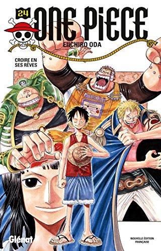 One Piece - Édition originale - Tome 24: Croire en ses rêves