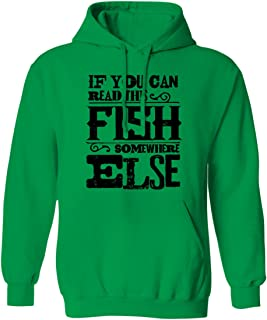 If You Can Read This Fish Somewhere Else - Funny Fishing Mens Hoodie Sweatshirt (Kelly, 2X-Large)