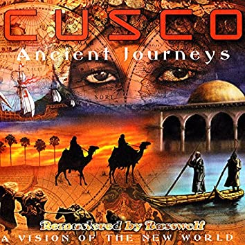 Ancient Journeys (A Vision of the New World) (Remastered by Basswolf)