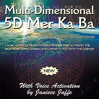 Multi-Dimensional 5d Mer Ka Ba by Maureen J St Germain (2015-05-04)