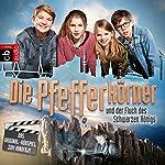 Die Pfefferkörner und der Fluch des schwarzen Königs: Das Original-Hörspiel zum Kinofilm