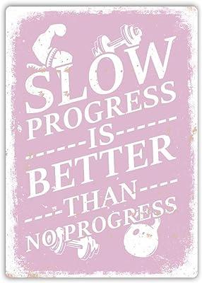 Générique Plaque Murale en métal - Slow Progress - Better Than No Progress - Rose