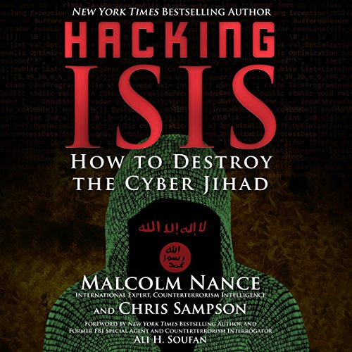 Hacking ISIS     How to Destroy the Cyber Jihad              Auteur(s):                                                                                                                                 Malcolm Nance,                                                                                        Christopher Sampson                               Narrateur(s):                                                                                                                                 Neil Shah                      Durée: 7 h et 47 min     Pas de évaluations     Au global 0,0