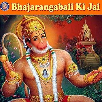 Bhajarangabali Ki Jai