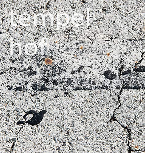 tempelhof. metamorphosis: (Deutsch/Englisch): (english/German Edition)