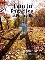 Pain In Paradise The Poetry Book