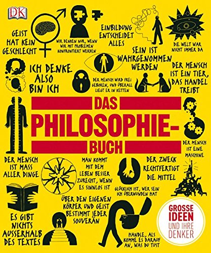 Das Philosophie-Buch: Große Ideen und ihre Denker: Groen Ideen und ihre Denker (Big Ideas)