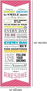 Today is a GOOD DAY to Have a Great DayMotivational Quote Poster for Office Staff College Athletes Teams School Classrooms and Home12 x 36 in Inspirational Paper Poster Pink & White Made in the USA