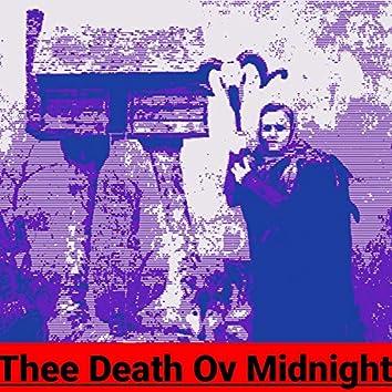 Thee Death Ov Midnight