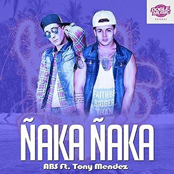 Ñaka Ñaka (feat. Tony Méndez)
