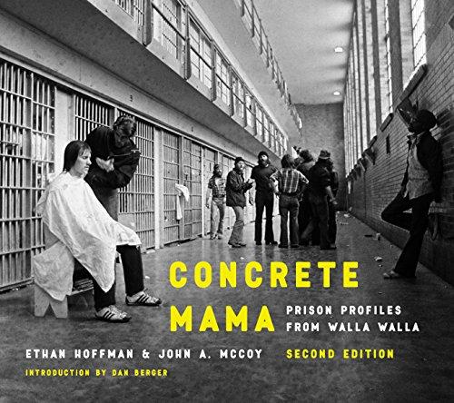 Concrete Mama: Prison Profiles from Walla Walla