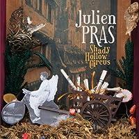 JULIEN PRAS-SHADY HOLLOW CIRCUS