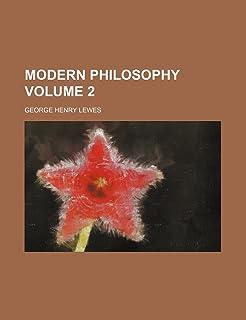 Modern Philosophy Volume 2