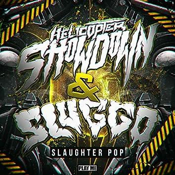 Slaughter Pop