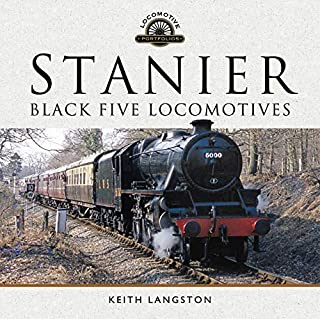 Stanier: Black Five Locomotives (Locomotive Portfolios)