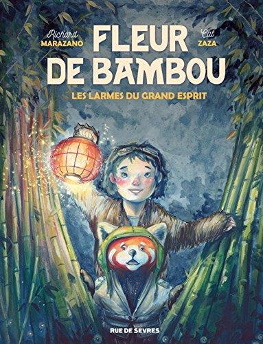 Fleur de Bambou - Tome 1 - Les Larmes du grand esprit