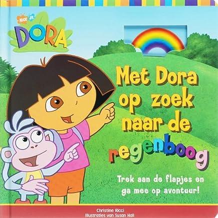 Dora Met Dora op zoek naar de regenboog: trek aan de flapjes en ga mee op avontuur