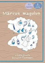 Marcus magulus: A Latin Novella