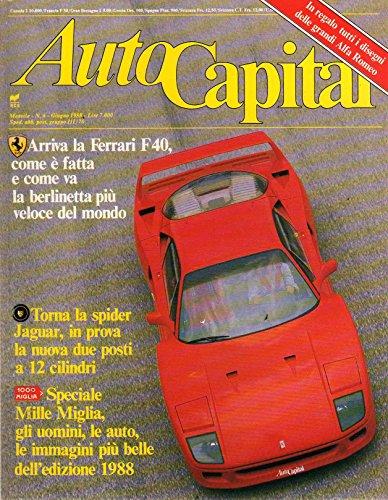 AutoCapital 6 giugno 1988 Ferrari F 40-Mercedes 300 SRL-Jaguar Xjs V 12