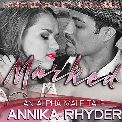 Marked: An Alpha Male Tale cover art