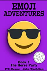 Emoji Adventures Volume 1: The Horse Party Kindle Edition