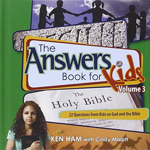 Answers Book for Kids Volume 3, The
