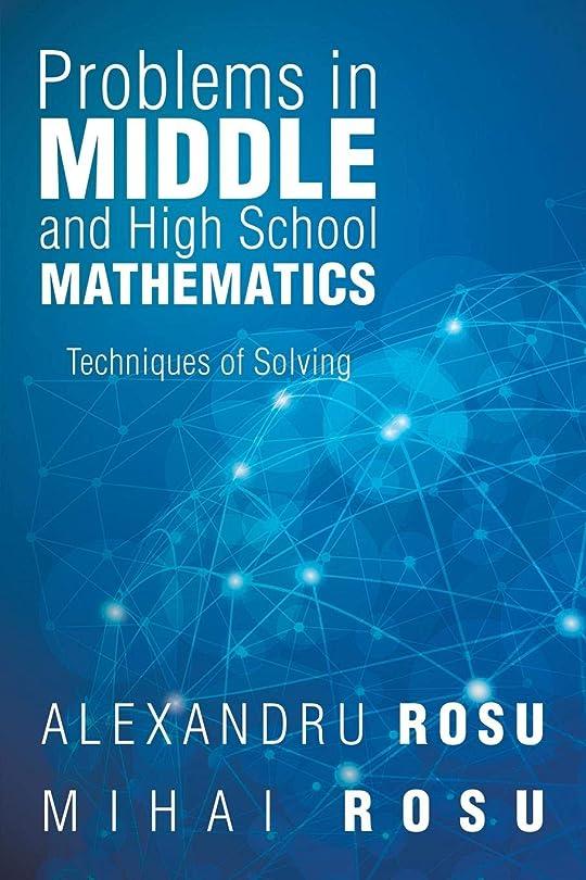共和党番目取るに足らないProblems in Middle and High School Mathematics: Techniques of Solving