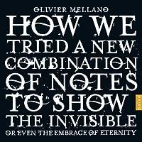 見えないもの、さらには永遠を抱くものを見せるために、我々はいかにして新しい音を試みたか (How We Tried a New Combination of Notes to Show The Invisible or Even The Embrace of Eternity) [3CD+DVD] [輸入盤]