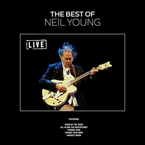 The Best Of Neil Young Live By Neil Young On Amazon Music Amazon Co Uk