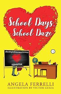School Days, School Daze (English Edition)