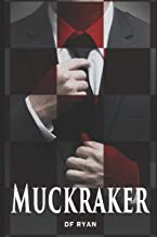 Muckraker: How far would you go for a story?