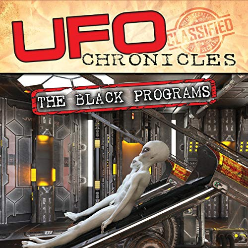 UFO Chronicles: The Black Programs audiobook cover art