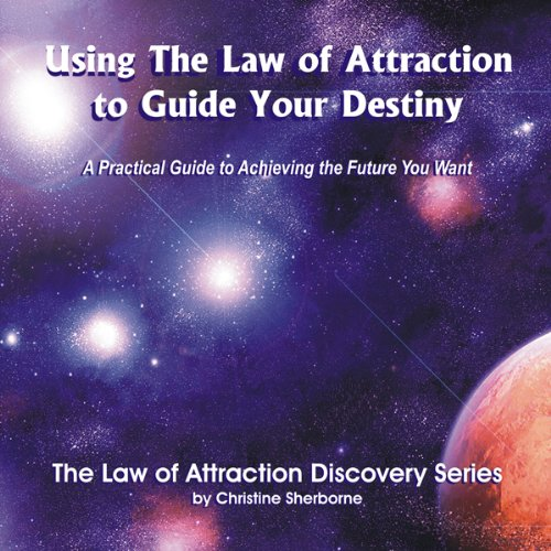 Using the Law of Attraction to Guide Your Destiny audiobook cover art