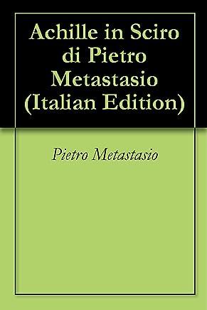Achille in Sciro di Pietro Metastasio
