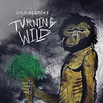 Turning Wild