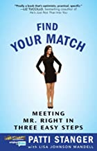 Find Your Match: Meeting Mr. Right in Three Easy Steps