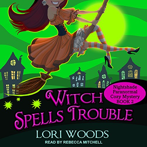 Witch Spells Trouble audiobook cover art