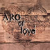 Life Projects: Arc of Love (Audio CD)
