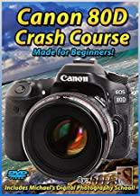 Canon 80D Crash Course Training Tutorial DVD   Made for Beginners!